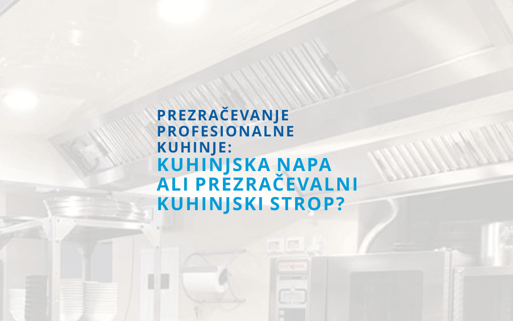 prezracevalni_kuhinjski_strop_kuhinjska_napa_menerga